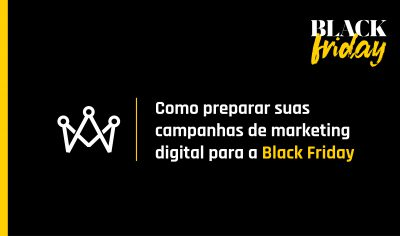 preparar campanhas para black friday
