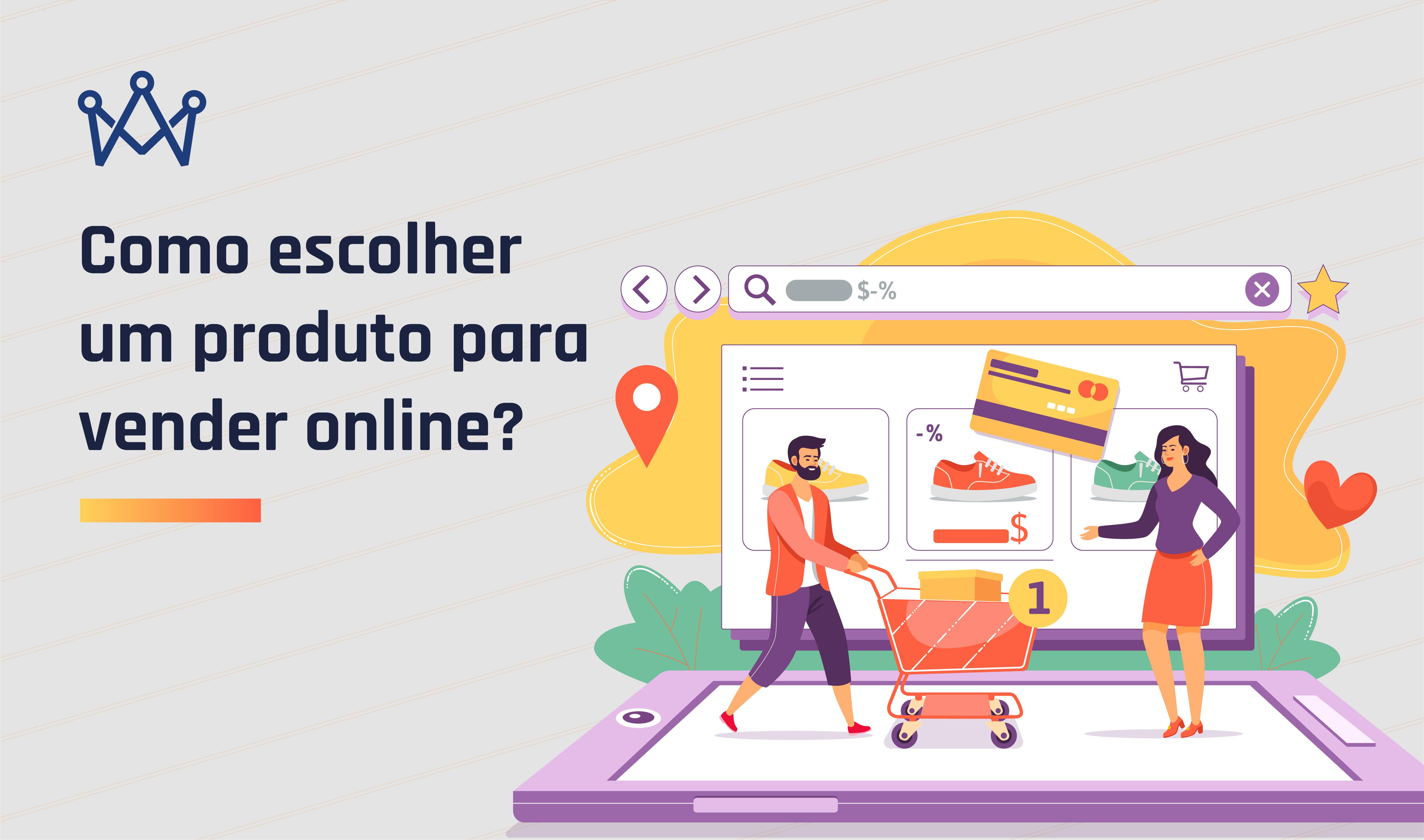 como-escolher-um-produto-para-vender-online