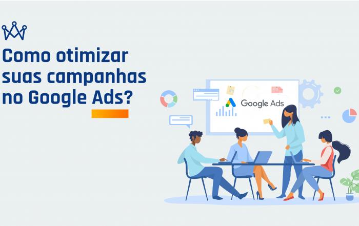 otimizar campanhas no Google Ads
